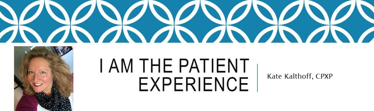 I Am The Patient Experience